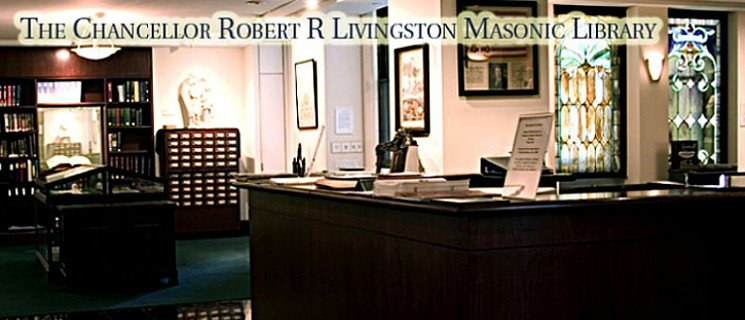 The Chancellor Robert R. Livingston Masonic Library